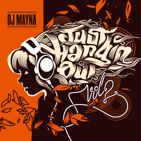Dj Mayna - Just Hangin' Out vol 2